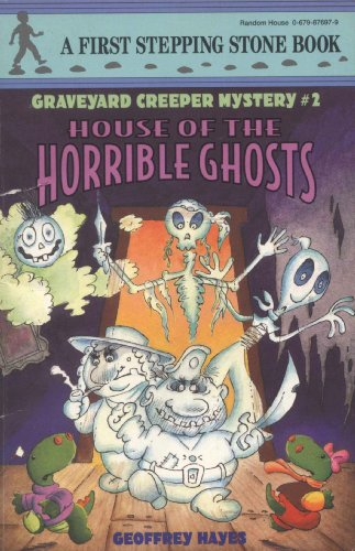 House of Horrible Ghots