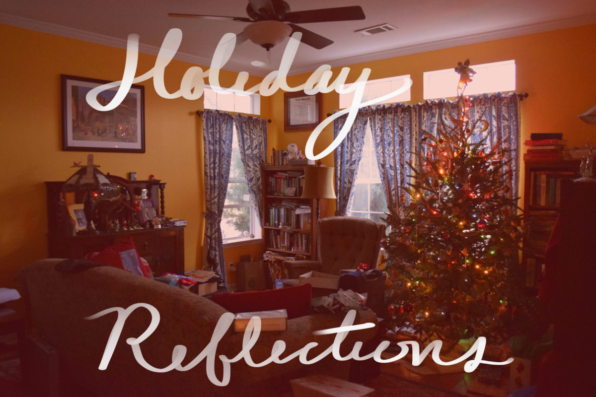 Holiday Reflections
